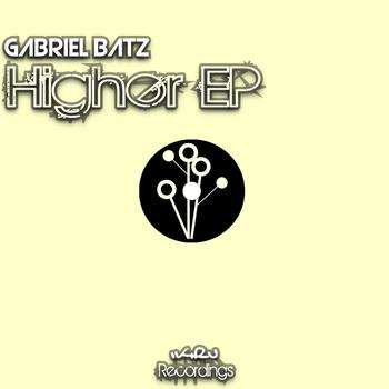 Gabriel Batz - Higher EP