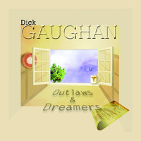 Dick Gaughan - Outlaws & Dreamers