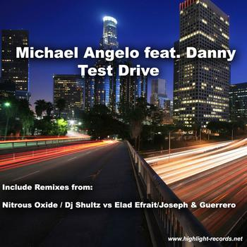 Michael Angelo feat.Danny - Test Drive