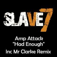 Amp Attack - Had Enough