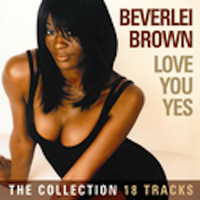 Beverlei Brown - Love You Yes - The Collection