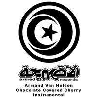 Armand Van Helden - Chocolate Covered Cherry Instrumental