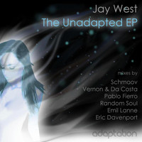Jay West - The Unadapted E.P