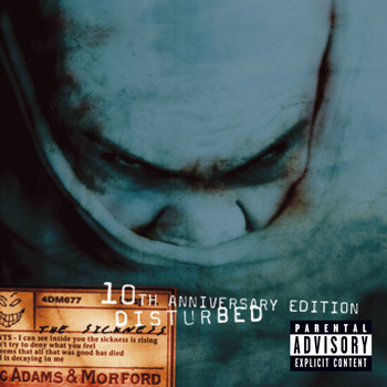 Disturbed - The Sickness (10th Anniversary Edition [Explicit])
