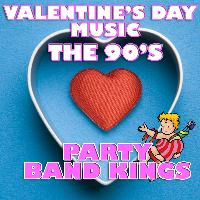 Party Band Kings - Valentine's Day Music - The 90's