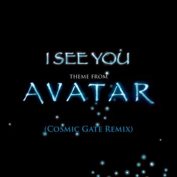 James Horner - I See You [Theme from Avatar] (Cosmic Gate Radio Edit)