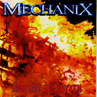 Mechanix - History Re-Rotten