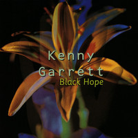 Kenny Garrett - Black Hope