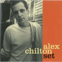 Alex Chilton - Set