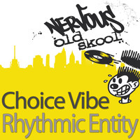 Choice Vibe - Rhythmic Entity