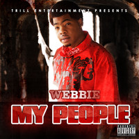 Webbie - My People (Explicit)