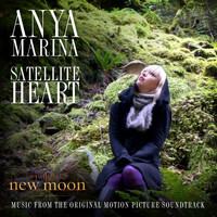 Anya Marina - Satellite Heart (International)
