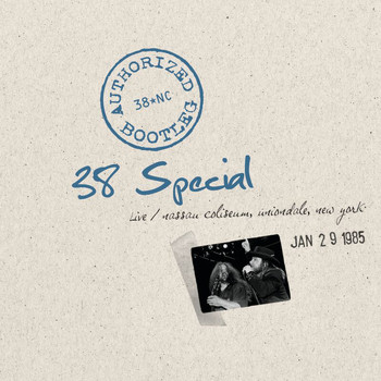38 Special - Authorized Bootleg - Nassau Coliseum, Uniondale, New York 1/29/85
