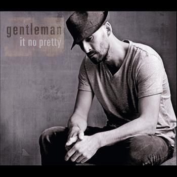 Gentleman - It No Pretty