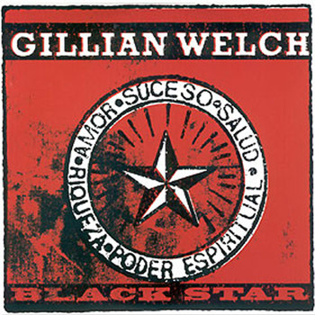 Gillian Welch - Black Star (Live)