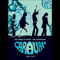 Caravan - The World Is Yours – The Anthology 1968-1976