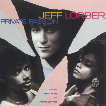 Jeff Lorber - Private Passion