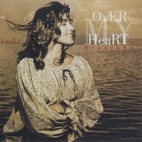 Laura Branigan - Over My Heart