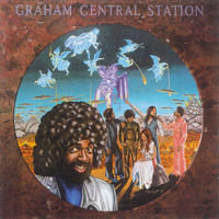 Graham Central Station - Ain't No 'Bout-A-Doubt It