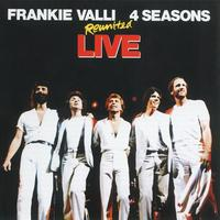 Frankie Valli & The Four Seasons - Reunited Live