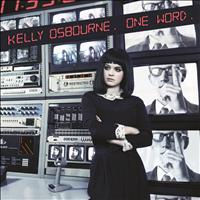 Kelly Osbourne - One Word