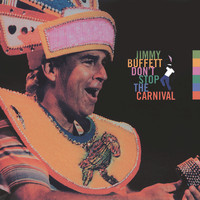 Jimmy Buffett - Don't Stop The Carnival