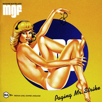Machine Gun Fellatio - Paging Mr Strike (Explicit)
