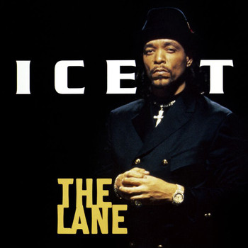 Ice T - The Lane (Explicit)