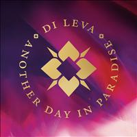 Di Leva - Another Day In Paradise