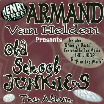 Armand Van Helden - Armand Van Helden Presents Old School Junkies The Album