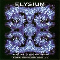 Elysium - Dance For The Celestial Being