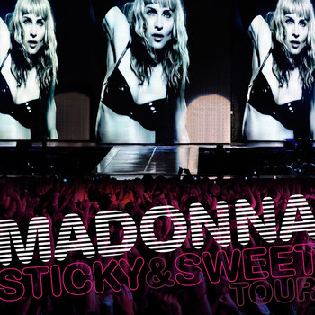 Madonna - Sticky & Sweet Tour (Explicit)