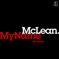 McLean - My Name (remixes)