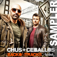 Chus & Ceballos - Back On Tracks SAMPLER