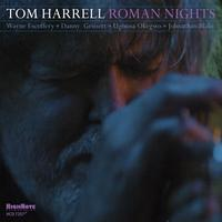 Tom Harrell - Roman Nights