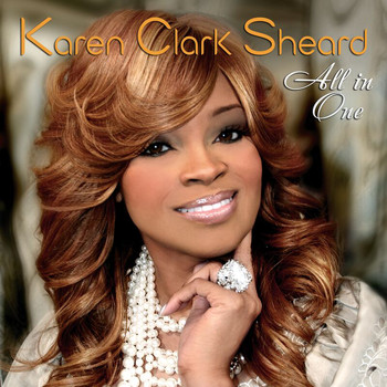 Karen Clark Sheard - All In One