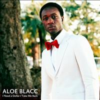Aloe Blacc - I Need A Dollar (Explicit)