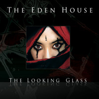 The Eden House - The Looking Glass