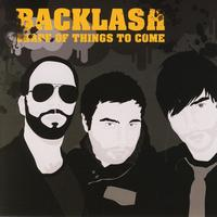 Backlash - Shape Of Things To Come