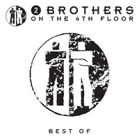 2 Brothers On The 4th Floor - Best of