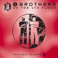 2 Brothers On The 4th Floor - Remixes 1