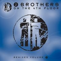 2 Brothers On The 4th Floor - Remixes 3