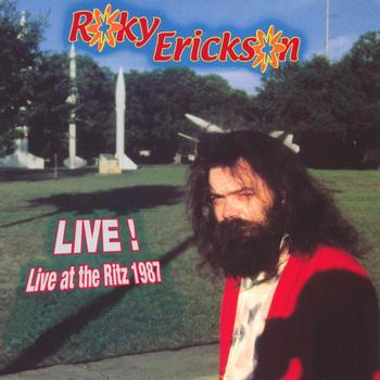 Roky Erickson - Live at the ritz 1987