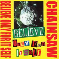 Chainsaw - Believe