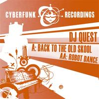 DJ Quest - Back to the Old Skool / Robot Dance