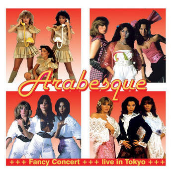 Arabesque - Fancy Concert - Live in Tokio