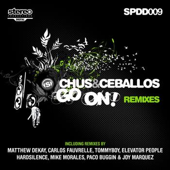 Chus, Ceballos - Go On Remixes