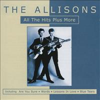 The ALLISONS - All the Hits Plus More By The Allisons