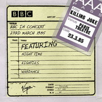 Killing Joke - BBC In Concert