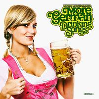 Munich Meistersingers - More German Drinking Songs (Digitally Remastered)